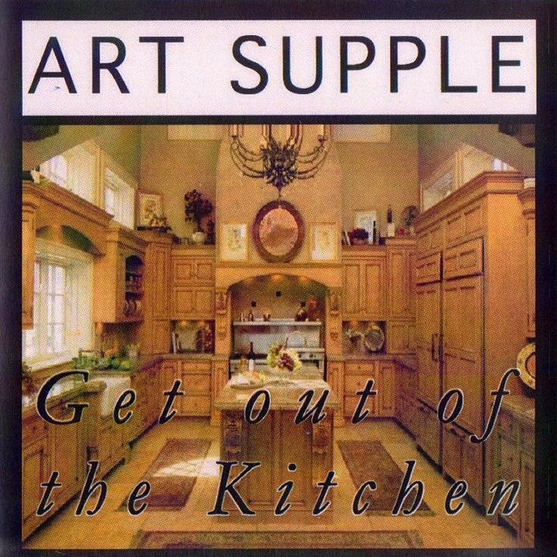 Art-Supple-Get-out-of-the-Kitchen-Front