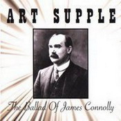 The Ballad of James Connolly by Art Supple
